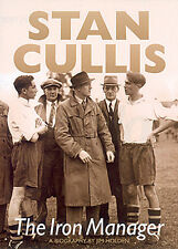 Stan Cullis Biography - The Iron Manager - Wolverhampton Wanderers Wolves book