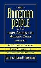 The Armenian People from Ancient to Modern Times Vol. 1 : The Dynasty Periods...
