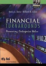 Financial Turnarounds: Preserving Enterprise Value (Financial Times (Prentice H