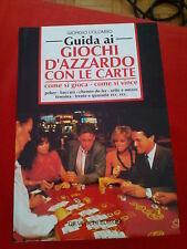 LIBRO GUIDA AI GIOCHI D'AZZARDO CON LE CARTE GIORGIO COLOMBO DE VECCHI 1994