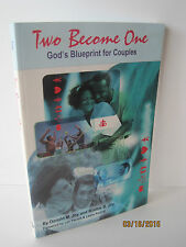Two Become One: God's Blueprint for Couples by Robbie B.Joy & Donald M. Joy