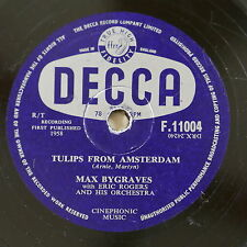 78 rpm MAX BYGRAVES tulips from amsterdam / you need hands