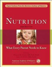 Nutrition: What Every Parent Needs to Know by American Academy of Pediatrics...