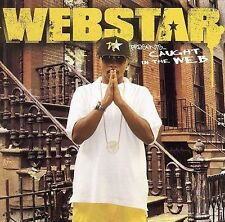 Webstar Presents: Caught in the Web by Webstar (CD, Sep-2006) New #CZ99