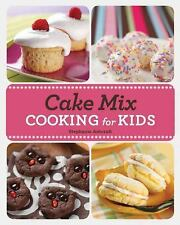 Cake Mix Cooking for Kids, Ashcraft, Stephanie
