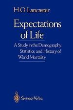 Expectations of Life : A Study in the Demography, Statistics, and History of...