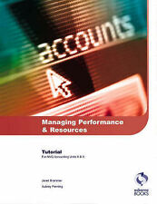 Managing Performance and Resources Tutorial: AAT/NVQ Accounting Penning, Aubrey,