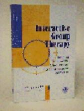 Interactive Group Therapy: Integrating, Interpersonal, Action-Orientated and Psy