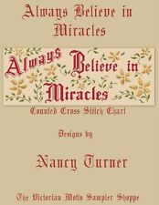 Always Believe in Miracles motto sampler counted cross stitch chart,9 pages