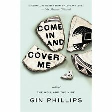 Gin Phillips - Come In And Cover Me (2012) - Used - Trade Paper (Paperback)