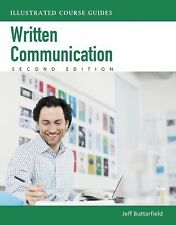 Illustrated Course Guides: Written Communication - Soft Skills for a Digital Wor