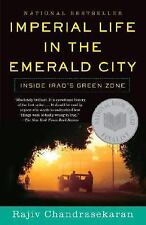 G, Imperial Life in The Emerald City: Inside Iraq's Green Zone, Chandrasekaran,