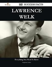 Lawrence Welk 146 Success Facts - Everything You Need to Know about Lawrence...