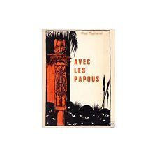 AVEC LES PAPOUS de Paul TAPHANEL Nouvelle Guinée Illustrée Libr. LABOUREUR 1966
