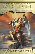 Michael: Communicating with the Archangel for Guidance & Protection (Angels Seri