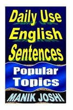 English Daily Use: Daily Use English Sentences : Popular Topics by Manik...