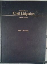 Introduction to Civil Litigation, 2nd Edition, Mark I. Weinstein