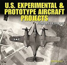 US Experimental & Prototype Aircraft Projects: Fighters 1939-1945: Fighters 1938