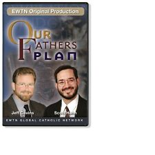 OUR FATHER'S PLAN W/DR. SCOTT HAHN & JEFF CAVINS: AN EWTN  DVD