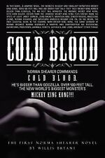Cold Blood by Willis Bryant (2012, Paperback)