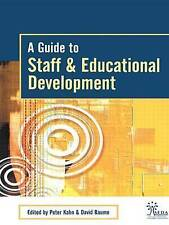 A Guide to Staff & Educational Development by Taylor & Francis Ltd...