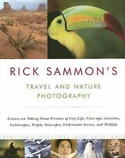 Rick Sammon - Travel And Nature Photography (2006) - Used - Trade Paper (Pa