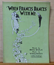 When Francis Dances With Me - 1921 vintage sheet music - dancing couple cover