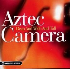 Aztec Camera / Deep And Wide And Tall