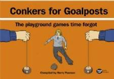 Conkers for Goalposts, Harry Pearson, New condition, Book
