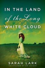 In the Land of the Long White Cloud Saga: In the Land of the Long White Cloud...