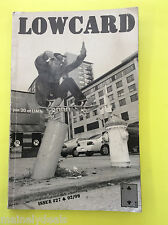 Issue # 27 Lowcard Magazine Skateboard Lost at the bottom of the world