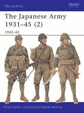 NEW The Japanese Army 1931 45 (2): 1942 45 by Philip Jowett Paperback Book (Engl