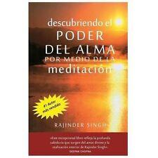 Descubriedo el Poder Del Alma Por Medio de la Meditacion by Rajinder Singh...