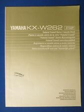 YAMAHA KX-W262 CASSETTE OWNER MANUAL ORIGINAL FACTORY ISSUE THE REAL THING