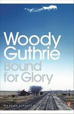 Bound for Glory, Woody Guthrie