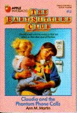 Claudia and the Phantom Phone Calls (Baby-Sitters Club #2), Ann M. Martin, 05904