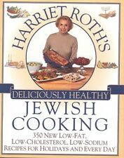 Harriet Roth's Deliciously Healthy Jewish Cooking Cookbook SIGNED HC DJ