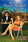 Chelsea Handler SIGNED Are You There Vodka It's Me Book Cover ONLY COA
