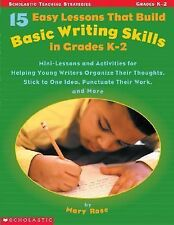 15 Easy Lessons That Build Basic Writing Skills in Grades K-2 : Min-Lessons...