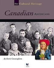 Canadian Americans (Spirit of America: Our Cultural Heritage)