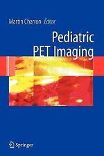 NEW: Practical Pediatric PET Imaging by Martin Charron - - - - - - FREE SHIPPING