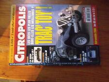 $$ Revue Citropolis N°67 Trac' Toy'  C4 F et C6 F  DS Bali  CX 1985-1990