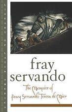 The Memoirs of Fray Servando Teresa de Mier (Library of Latin America)