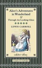 Alice in Wonderland and Through the Looking-glass by Lewis Carroll Hardcover Boo
