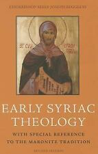 Early Syriac Theology : With Special Reference to the Maronite Tradition by...