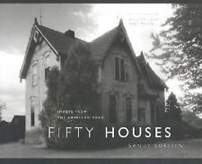 Fifty Houses: Images from the American Road (The Road and American Culture)