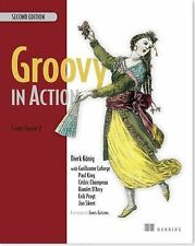 GROOVY IN ACTION [97819351 - GUILLAUME LAFORGE, ET AL. PAUL KING (PAPERBACK) NEW