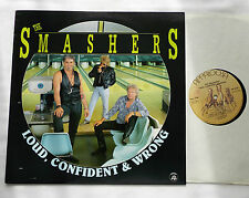 The SMASHERS Loud, confident & wrong ITALY LP APPALOOSA (1992) Blues rockNMINT