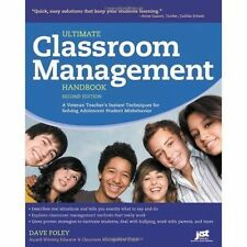 Ultimate Classroom Management Handbook Second Edition - Dave Foley