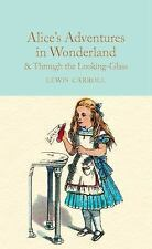 Alice in Wonderland and Through the Looking-Glass by Lewis Carroll (2016,...